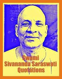 best 5 Sri Swami Sivananda Saraswati quotations
