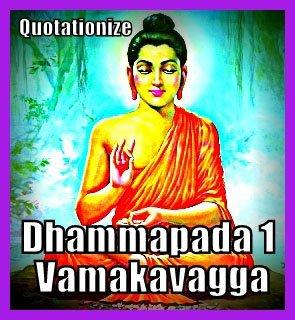 Gautama Buddha Sayings From Dhammapada Chapter 1